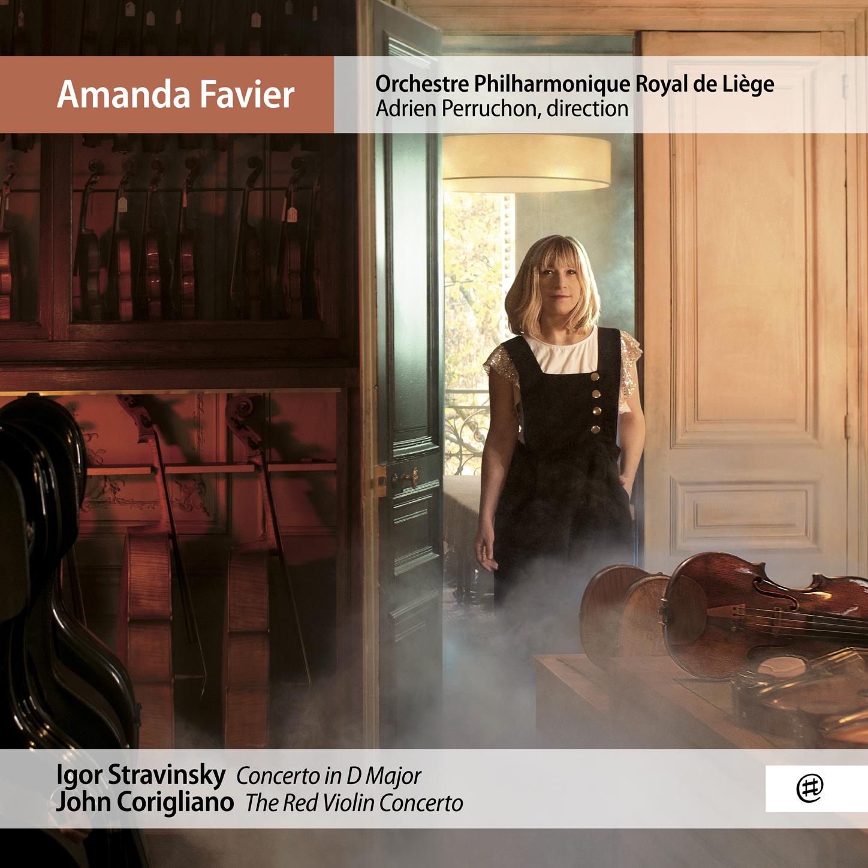 Stravinsky, Corigliano - Amanda Favier, Orchestre Philharmonique Royal de Liège