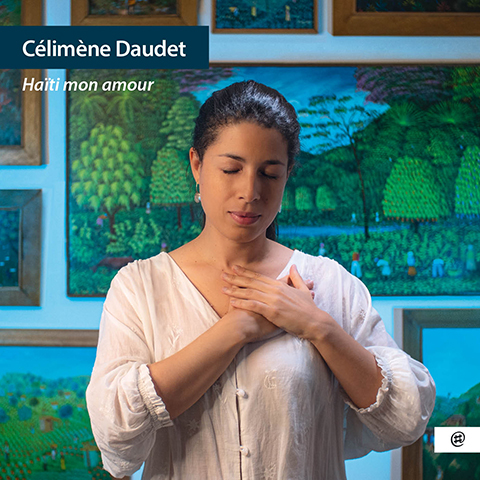 Haïti mon amour, sortie le 12 mars ! - Célimène Daudet