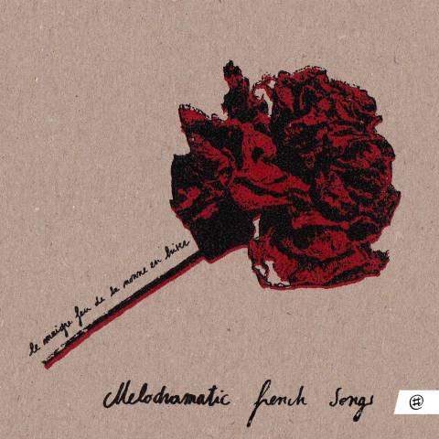 Melodramatic french songs - Le Maigre Feu de la Nonne en Hiver