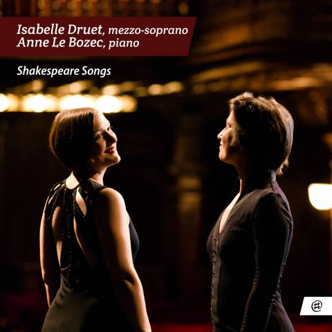 Shakespeare Songs - Isabelle Druet & Anne Le Bozec