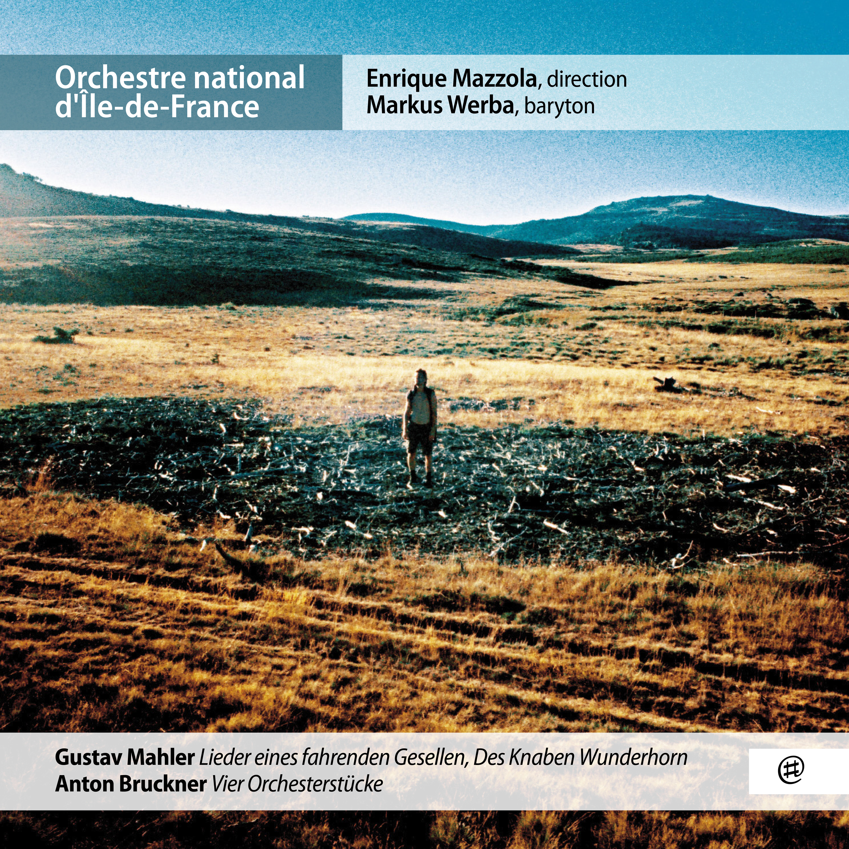 Mahler, Bruckner - ONDIF, Enrique Mazzola, Markus Werba