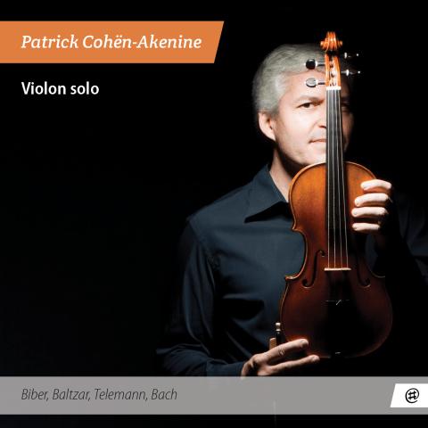 Violon Solo - Patrick Cohën-Akenine